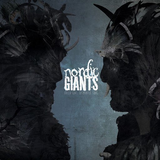 Nordic Giants альбом Build Seas, Dismantle Suns (Eps)