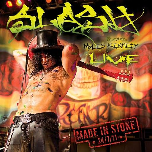 Slash альбом Made In Stoke 24.7.11 (Live)