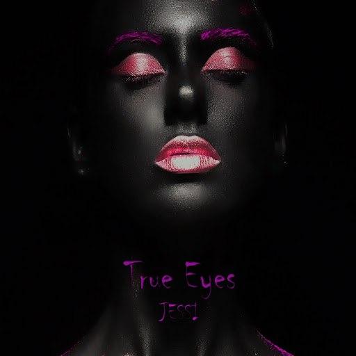 Jessi альбом True Eyes