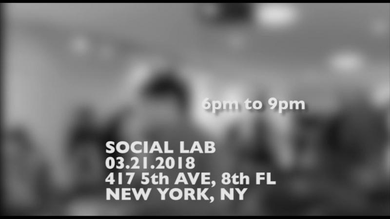 Social Lab 5, 21 Марта, с 6 до 9 вечера, 417 5th Ave, 8th Fl, NY, NY