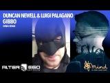 Duncan Newell &amp Luigi Palagano - Gibbo (Genix Remix) Trance Progressive