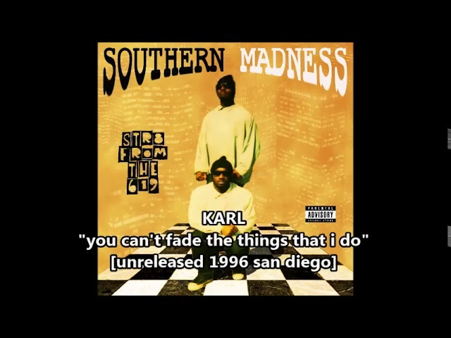 KARL you can't fade the things that i do (1996 SAN DIEGO) Gee-Funk RAP ¤RaRe DoPe¤