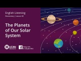 Learn English Via Listening Elementary - Lesson 82. The Planets of Our Solar System