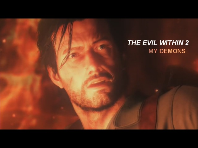 The Evil Within 2 (GMV) - My Demons