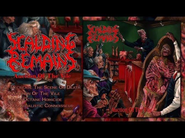 SCALDING REMAINS - Auction Of The Vile (Full EP Stream-2018)