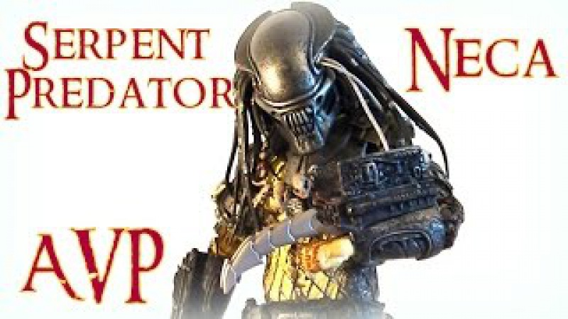 Обзор на Neca Series 17 AVP Serpent Predator (RUS)