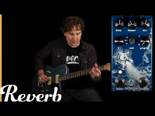 Walrus Audio Fathom Reverb Reverb Demo
