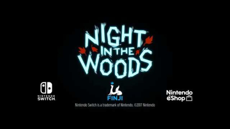 Night in the Woods Trailer [Nintendo Switch]