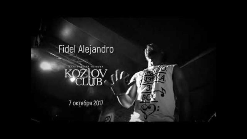 Fidel Alejandro Quédate hasta el final live Aleksey Kozlov
