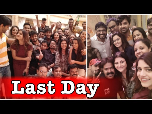 Iss pyaar ko kya naam doon 3 last day shoot   Shivani Tomar,Barun Sobti   2017
