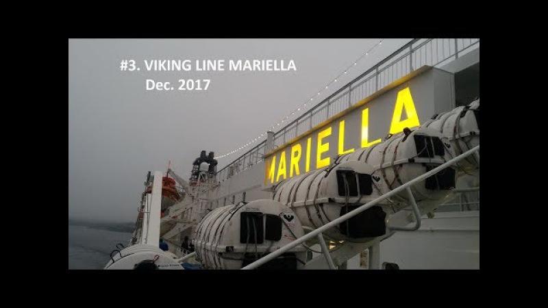 3. Viking Line Mariella. Паром Викинг Лайн Мариелла, 19 декабря 2017
