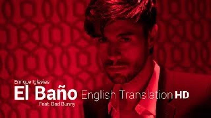 El Bano - Enrique Iglesias Bad Bunny | English Translation