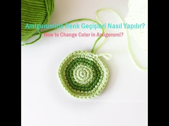 Amigurumide Renk Geçişleri Nasıl Yapılır-How to Change Color in Amigurumi- Tiny Mini Design