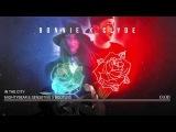 Bonnie X Clyde - In The City (MIGHTYBEAR &amp SENSETIVE5 BOOTLEG)