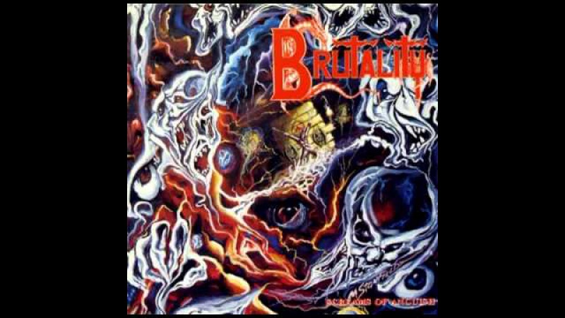 Brutality Screams Of Anguish Full Album
