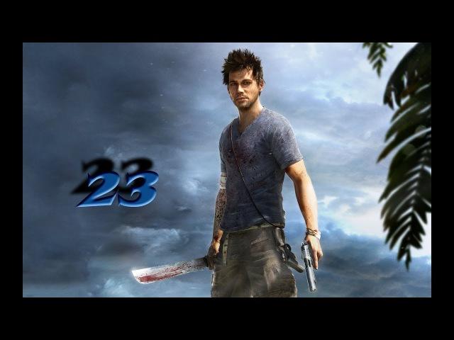 Прохождение Far Cry 3 23. Новый остров