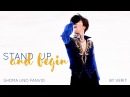 Stand up and begin shoma uno fanvideo MAD AMV
