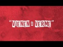 ILe Vienen a Verme Lyric Video