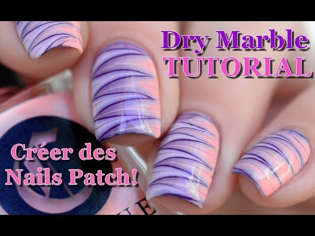 [ Nail Art ] Dry Marble Nails Tutorial - Créer des patch melyne nailart
