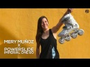 Mery Muñoz X Powerslide Imperial One 80 Granite inline skates finest female freeskating