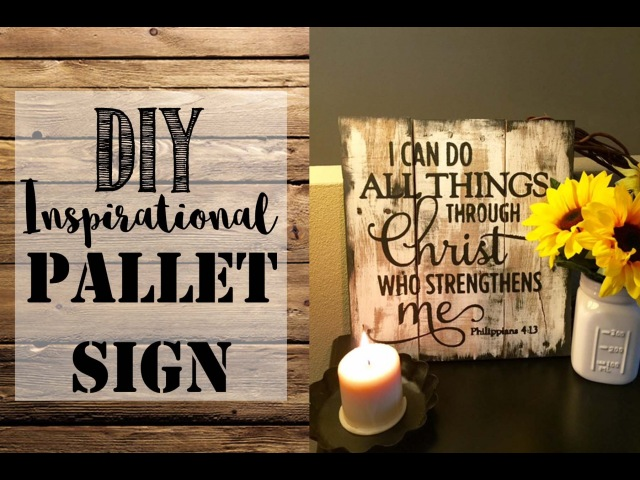 *DIY* Inspirational Pallet Sign
