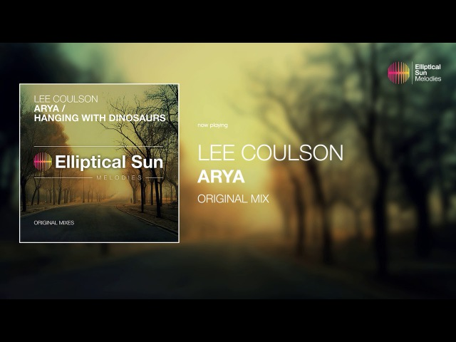 Lee Coulson - Arya ( Original Mix ) *OUT NOW*