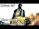 Driver San Francisco Xbox One vs Xbox 360 Backwards Compatibility Frame Rate Test