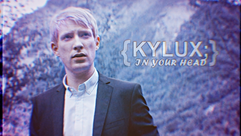 KYLUX XXX IN YOUR HEAD