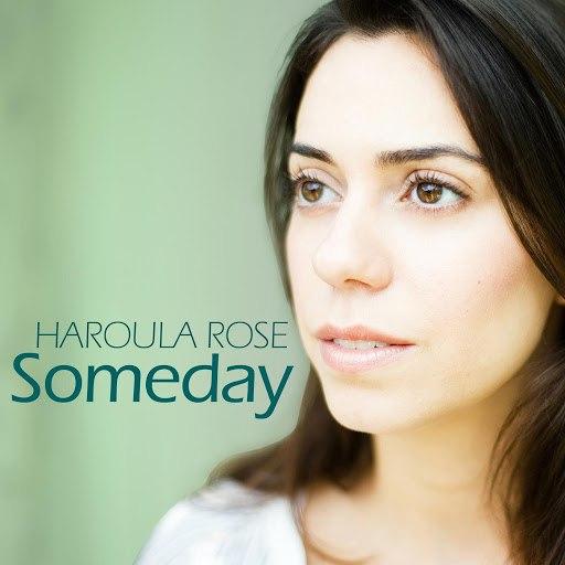 Haroula Rose альбом Someday