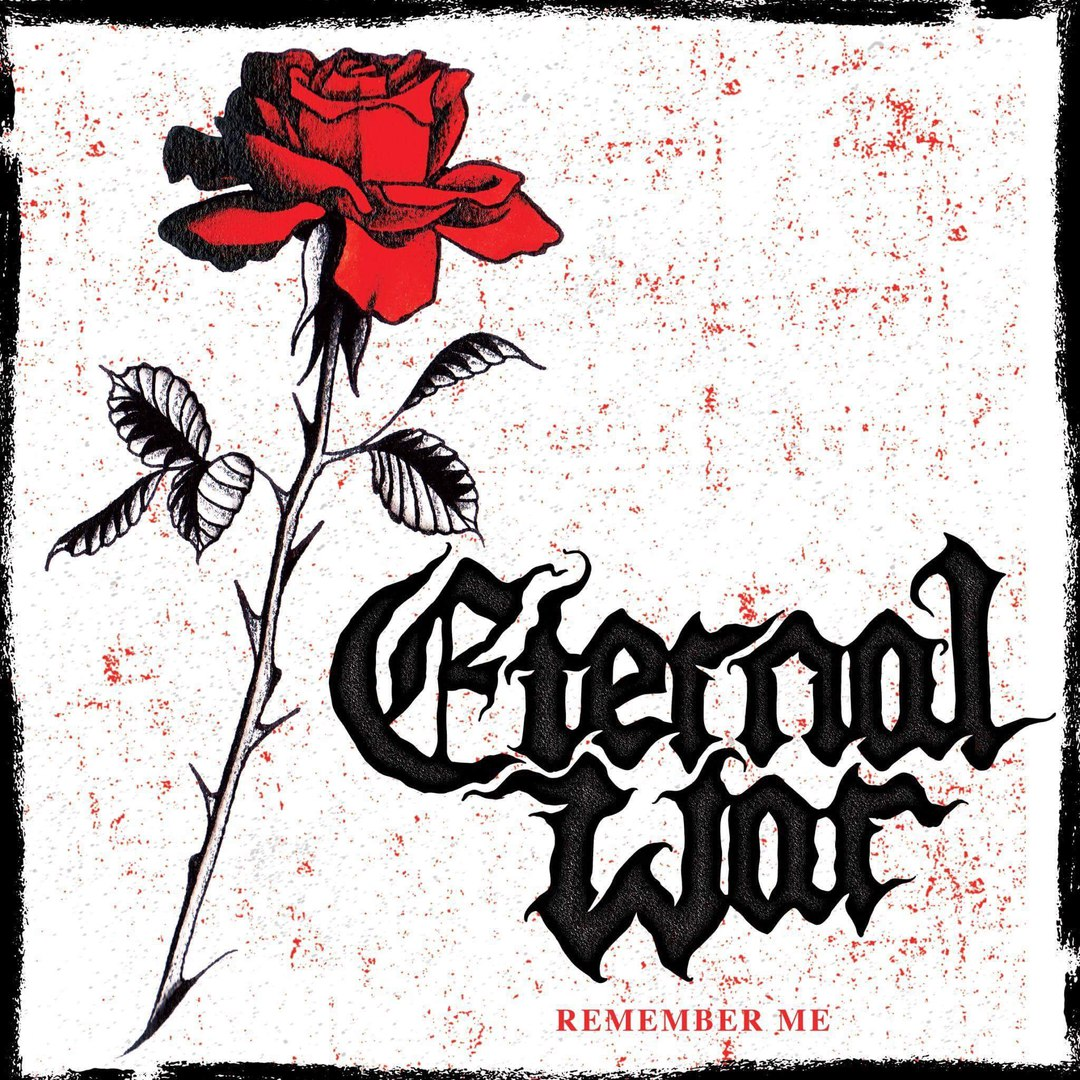 Eternal War - Remember Me [EP] (2017)