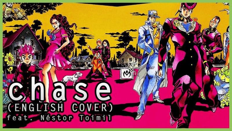 JOJO OPENING 6 ENGLISH COVER CHASE feat Néstor Toimil MasakoX