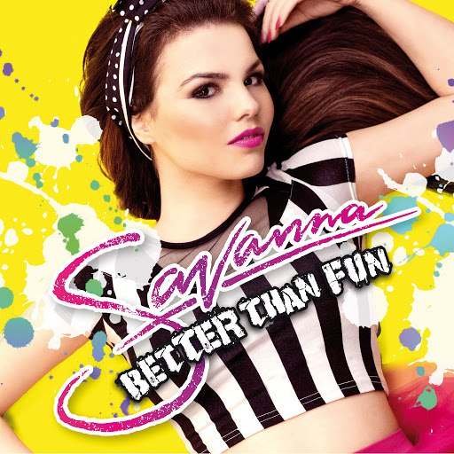 Savanna альбом Better Than Fun