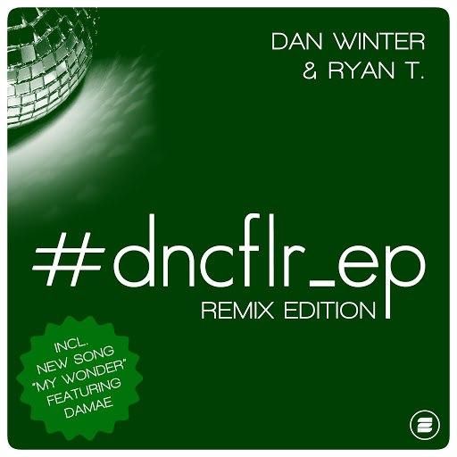 Dan Winter альбом #dncflr_ep (Remix Edition)