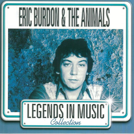 The Animals альбом Eric Burdon & The Animals (Legends In Music Collection)