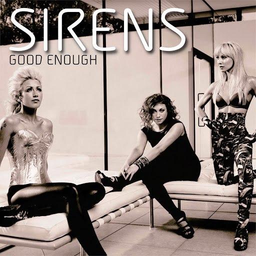 Sirens альбом Good Enough [Dbeatzion Trance Mix]