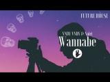 Vndy Vndy X Nairi - Wannabe