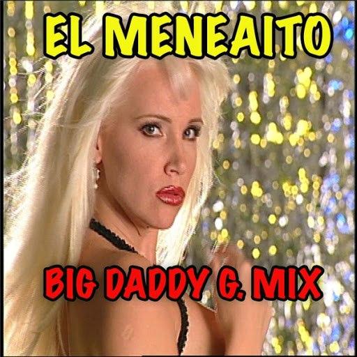 Gaby альбом El Meneaito (Big Daddy G. Mix)