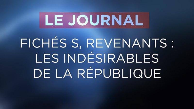 Fichés S, revenants : les indésirables de la République