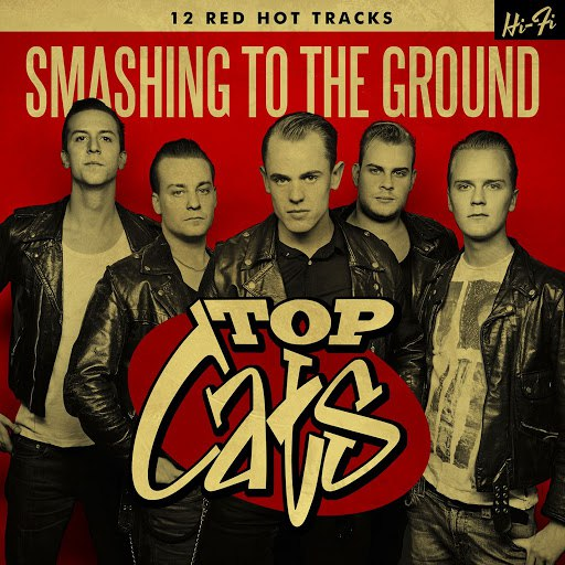 Top Cats альбом Smashing To The Ground