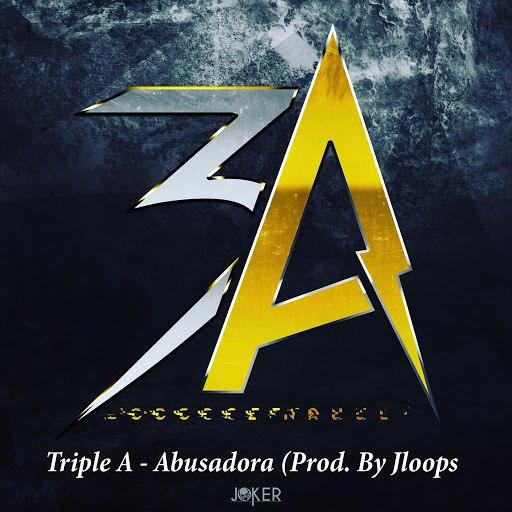 Triple A альбом Abusadora