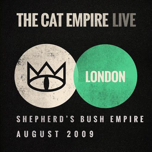 The Cat Empire альбом Live at Shepherd's Bush Empire: The Cat Empire