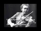 Oleg Kagan - BACH, J.S. Violin Partita No.2, Chaconne