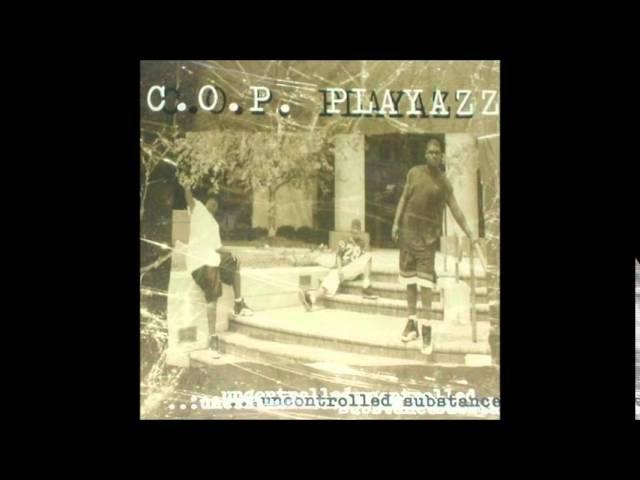 C.O.P. Playazz - Down Witt U