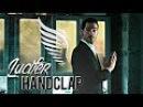 Lucifer ✗ HandClap HUMOR