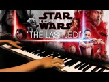 The Last Jedi - Star Wars 8 The Last Jedi OST (Piano Cover)+SHEETS&ampMIDI