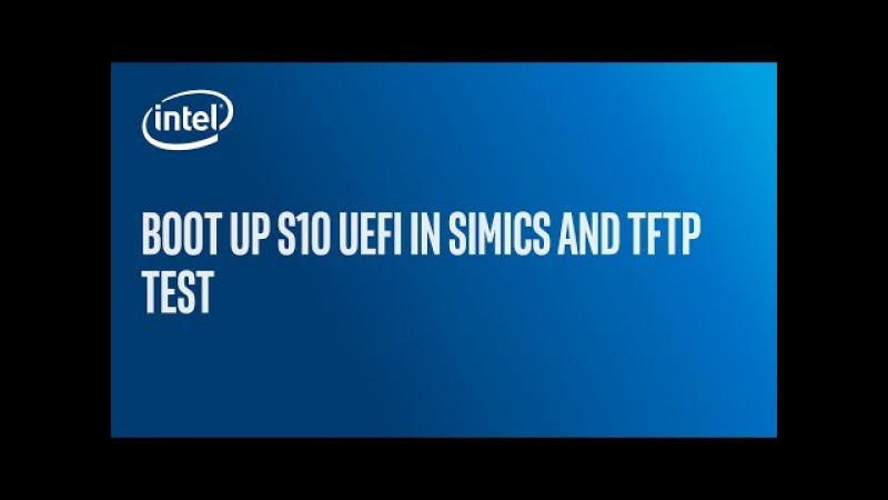 Booting Stratix 10 UEFI in Simics and TFTP test