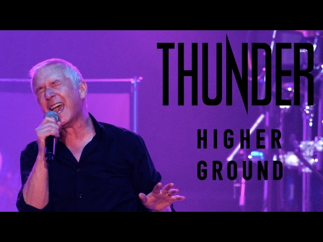 Thunder Higher Ground (Live in Cardiff) - New Live Album STAGE Out March 23rd, 2018