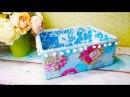 Декорирование коробки тканью Как обтянуть коробку тканью
