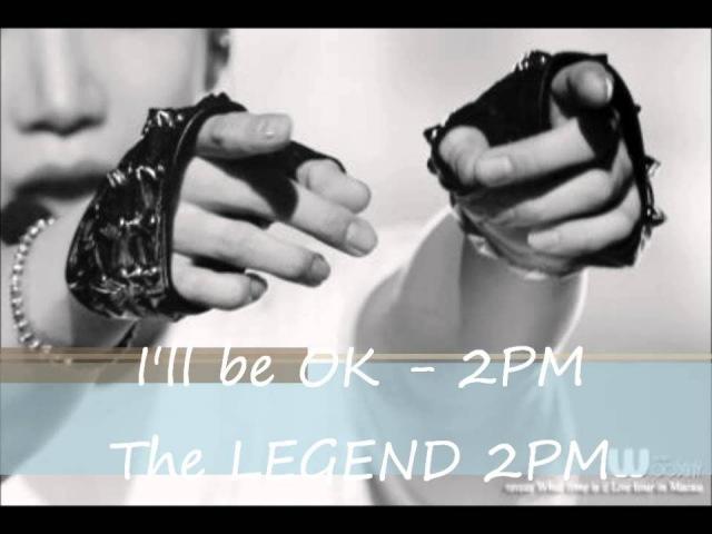 2PM - I'll be OK