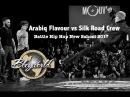 Silk Road Crew vs Arabiq Flavour [Semi-Final] Bboy World Battle Hip Hop New School 2017